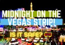 Vegas October 2020: Las Vegas Strip at Midnight Walking Tour – Is It Safe on the Strip?
