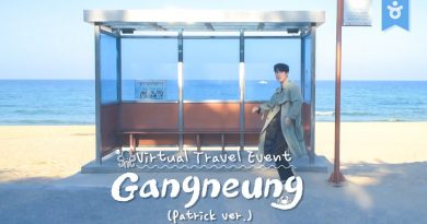 Virtual Travel Event_GANGNEUNG/SOKCHO (Patrick ver.)